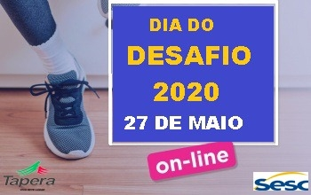 Dia do Desafio 2020 Tapera